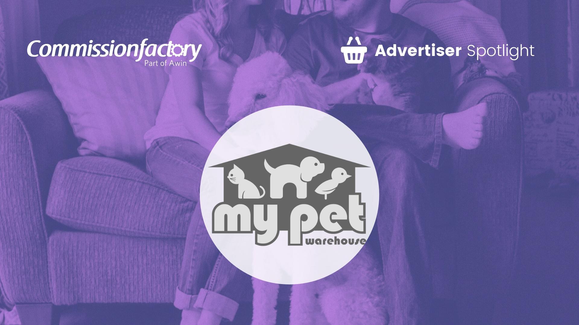 Advertiser spotlight with My Pet Warehouse